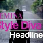 Femina Style Diva Finale and Some Backstage Fun!