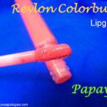 Revlon ColorBurst Lipgloss Papaya Review, Swatches- Are You Orangeaholic?!