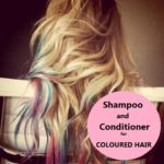 The Best Shampoos and Conditioners for Coloured Hair: VNA Answers