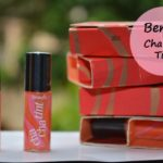 Benefit Cha Cha Tint Lip and Cheek Stain Swatches and Review