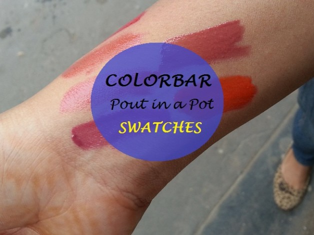 new colorbar pout in a pot lipcolors preview swatches