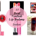 My 10 Best Tinted Lip Balms Available in India