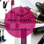My 10 Best Plum Lipsticks for Indian Skin Tones