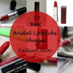My 10 Best Lipstick Shades for Indian Bridal Makeup