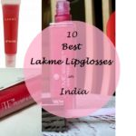 The 10 Best Lakme Lipglosses Available in India