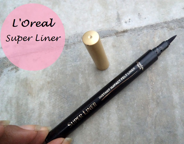 6cd8f0ecc05 L'Oreal Paris Super Liner Instant Impact Felt Liner review swatches india