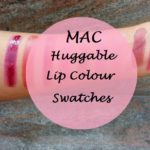 MAC Huggable Lipcolour Collection Preview and Swatches: 9 Shades