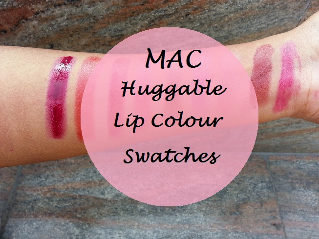 mac huggable lipcolour collection swatches india