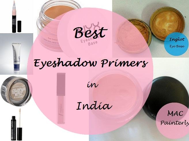 10 best eyeshadow primers in india