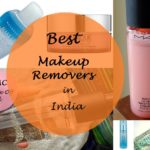 10 Best Makeup Removers Available in India – Waterproof, For Oily and Dry Skin