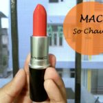 MAC So Chaud Lipstick: Review, Swatches and Dupe