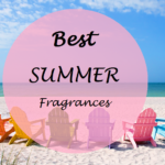 10 Best Summer Fragrances 2014 – For both Men and Women