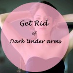 10 Best Home Remedies for Whitening Dark Under Arms