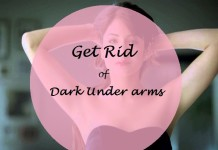10 best ways on how to lighten whiten dark under arms