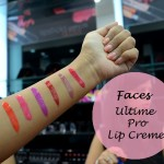 6 Faces Ultime Pro Lip Creme Shades: Preview and Swatches
