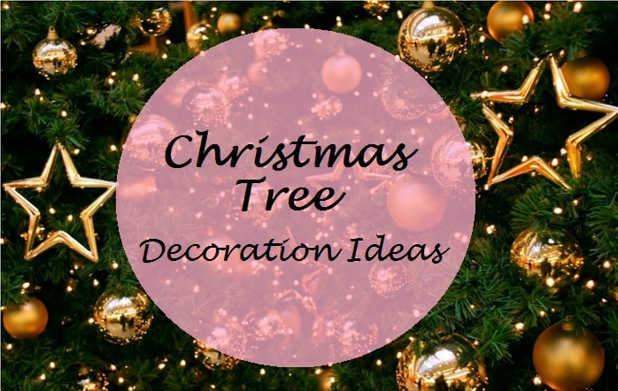 6 Best Easy Christmas Tree Decoration Ideas