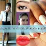 Air Hostess Interview: How to Dress Up, Makeup, Hair Style, Nails (Tutorial)