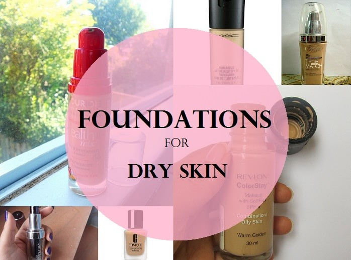 My 10 Best Foundations For Dry Skin In India Drugstore