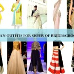8 Best Outfit Ideas for Indian Bridesmaids in 2015: Sister of Bride or Groom