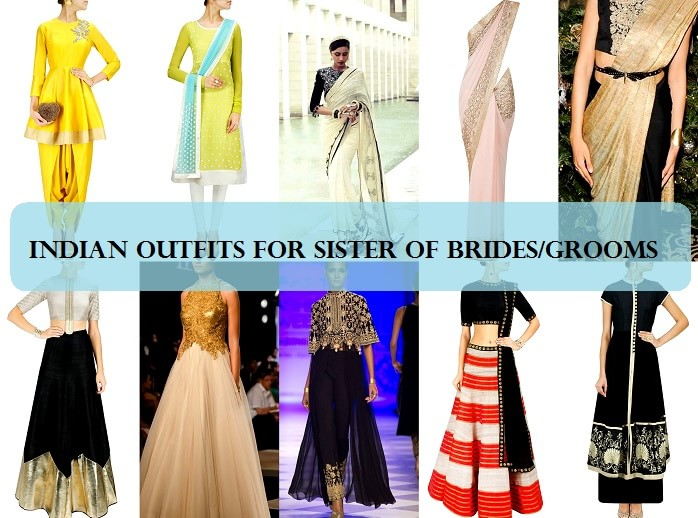 8 Best Outfit Ideas for Indian Bridesmaids in 2015: Sister of Bride ...