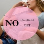 10 Best Ways to Lose Weight Without Working Out and Dieting