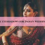 10 Best MAC Eyeshadows for Indian Bridal Makeup