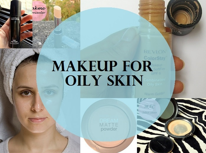 Top 8 Makeup Products For Oily Acne