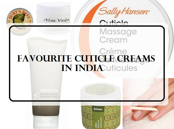 Top 10 Nail Cuticle Creams and Oils Available in India: Reviews ...