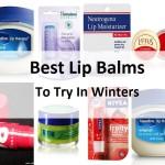 10 Best Lip Balms for Dry Lips