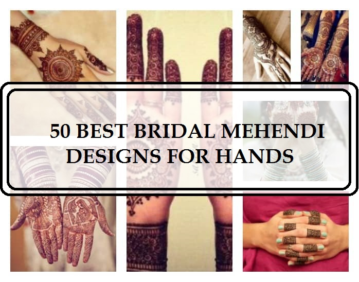 top-50-bridal-mehendi-designs-for-hands-indian-weddings