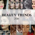 10 Best Beauty, Makeup and Hair Trends 2016