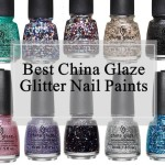 10 Best China Glaze Glitter Nail Polishes