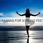 5 Best Yoga Asanas For Strong Feet and Ankles