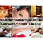 10 Best Spas in Chennai: Budget and Luxury