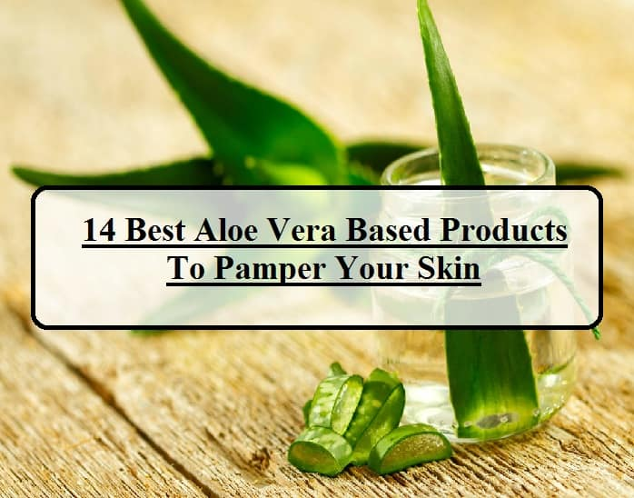 14-Best-Aloe-Vera-Based-Skincare-Products-In-India