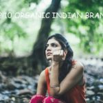 10 Best Organic Skincare Brands and Products in India