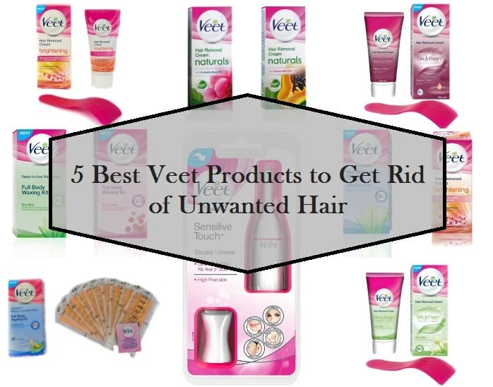 5 Best Veet Products Available In India For Hair Removal Reviews Price List