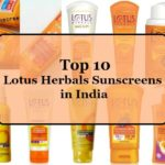 Top 10 Lotus Herbals Sunscreens Available in India